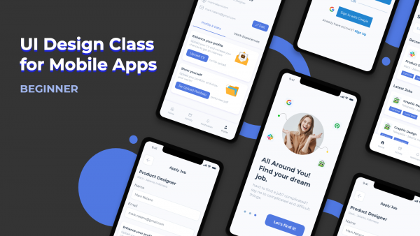 UI Design Class for Mobile Apps